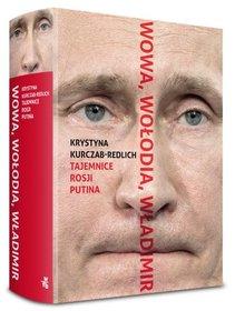 wowa-wolodia-wladimir-tajemnice-rosji-putina-u-iext43468643